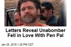 Letters Reveal Unabomber Fell in Love With Pen Pal
