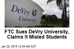 FTC Sues DeVry University, Claims It Misled Students