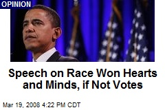 Speech on Race Won Hearts and Minds, if Not Votes