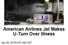 American Airlines Jet Makes U-Turn Over Illness