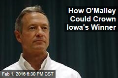 How O'Malley Might Crown the Winner in Iowa