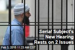 Serial Subject's New Hearing Rests on 2 Issues