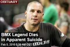 BMX Legend Dies in Apparent Suicide