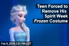 Teen Forced to Remove His Spirit Week Frozen Costume