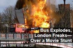 Bus Explodes, London Freaks— Over a Movie Stunt