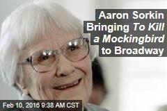 Aaron Sorkin Bringing To Kill a Mockingbird to Broadway