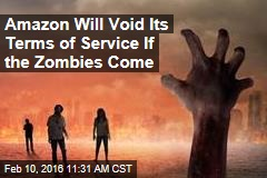 Amazon Will Void Its Terms of Service If the Zombies Come