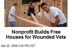 Nonprofit Builds Free Houses for Wounded Vets