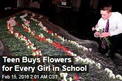 Teen Buys Flowers for Every Girl in School