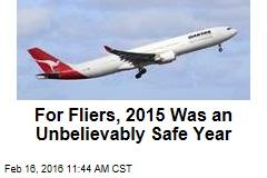 Zero Passengers Killed in Jetliner Accidents in 2015