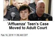 'Affluenza' Teen's Case Moved to Adult Court