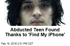 Abducted Teen Found Thanks to 'Find My iPhone'