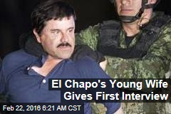 El Chapo's Wife Gives First Interview