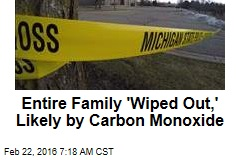 CO Poisoning Suspected of Killing Family of 6