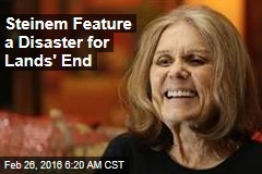 Steinem Feature a Disaster for Lands' End
