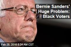 Bernie Sanders' Huge Problem: Black Voters