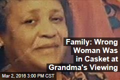 Family: Wrong Woman Was in Casket at Grandma's Viewing