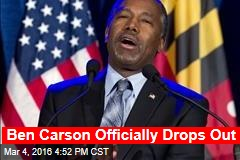 Ben Carson Officially Drops Out