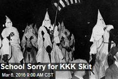 School Sorry for KKK Skit