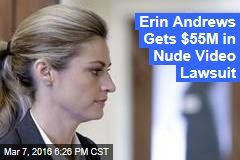Erin Andrews Gets Millions in Nude Video Lawsuit