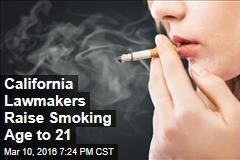 California Lawmakers Raise Smoking Age to 21