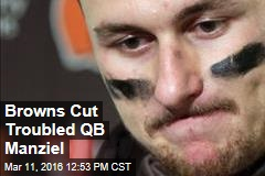 Browns Cut Troubled QB Manziel