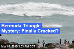 New Find May Crack Bermuda Triangle Mystery