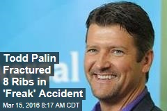 Todd Palin Fractured 8 Ribs in 'Freak' Accident