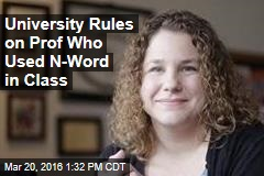 University Rules on Prof Who Used N-Word in Class