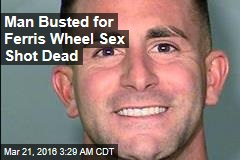 Man Busted for Ferris Wheel Sex Shot Dead