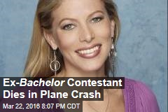 Ex- Bachelor Contestant Dies in Plane Crash