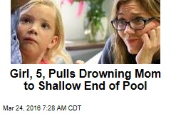 Girl, 5, Pulls Drowning Mom to Shallow End of Pool