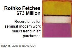 Rothko Fetches $73 Million