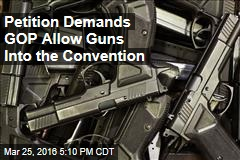 Petition Demands GOP Allow Guns Into the Convention