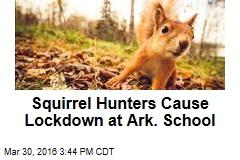 Squirrel Hunters Cause Lockdown at Ark. School