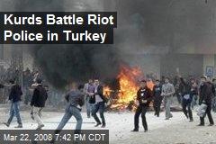 Kurds Battle Riot Police in Turkey