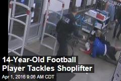 14-Year-Old Football Player Tackles Shoplifter