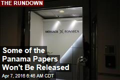 Some of the Panama Papers Won't Be Released