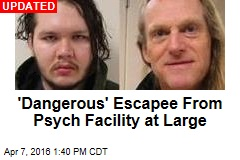 'Dangerous' Men Escape Wash. Psych Hospital