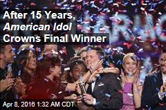 After 15 Years, American Idol Crowns Final Winner