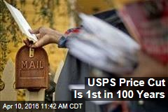 USPS Price Cut Is 1st in 100 Years