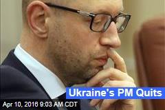 Ukraine's PM Quits