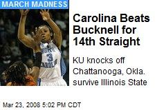 Carolina Beats Bucknell for 14th Straight