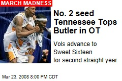 No. 2 seed Tennessee Tops Butler in OT