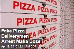 Mafia Boss Arrested by Fake Pizza Deliverymen