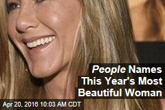 People Names This Year's Most Beautiful Woman