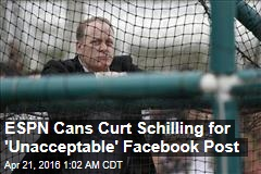 ESPN Cans Curt Schilling for 'Unacceptable' Facebook Post