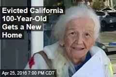 Evicted California 100-Year-Old Gets a New Home