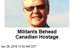 Militants Behead Canadian Hostage