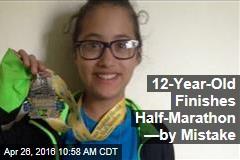 12-Year-Old Finishes Half-Marathon —by Mistake